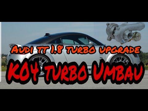 Audi TT  8N 1.8T K04 Turbolader Umbau | Borg Warner Mahle | TEIL1 #Stage3