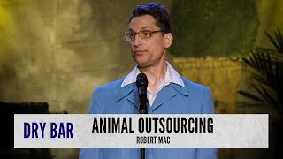 Animal Outsourcing. Robert Mac
