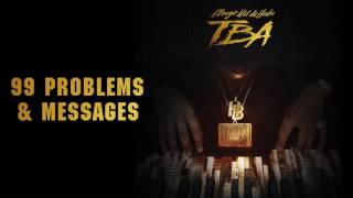 A Boogie Wit Da Hoodie   99 Problems & Messages (Prod. By Ness) [Official Audio]