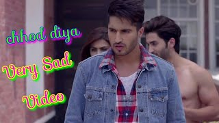 Chhod diya arijit singh|| Heart Touching Video || Very sad video || chhod diya wo raste video