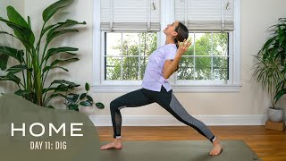 Home-Day 11-Dig | 30 Days of Yoga With Adriene