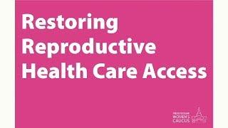 Progressive Women's Caucus Offers Bills Ensuring Women's Access to Reproductive Health Care