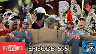 EPISODE 595: Give Patrick Mahomes All the Monies