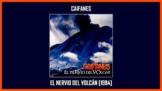 Caifanes - El Nervio Del Volcán [Album Completo] (Track At Once)