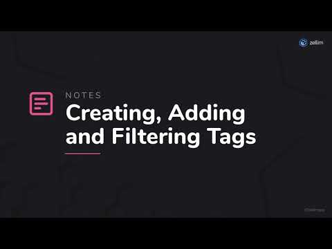 Creating, Adding and Filtering Tags