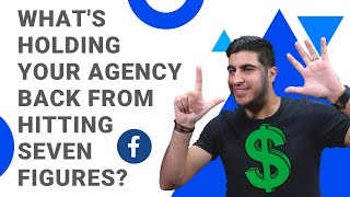 What's holding your agency back from hitting seven figures?