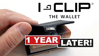 I-CLIP Smart Wallet - 1 Year Later!