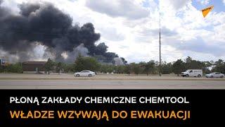 Płonie kombinat chemiczny Chemtool w amerykańskim Rockton