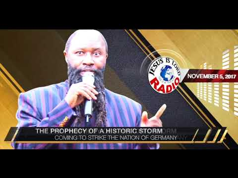 PROPHECY OF HISTORIC STORM COMING TO STRIKE THE NATION OF GERMANY, PROPHET DR. OWUOR!