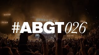Group Therapy 026 with Above & Beyond and BT