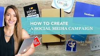 How To Create A Social Media Campaign