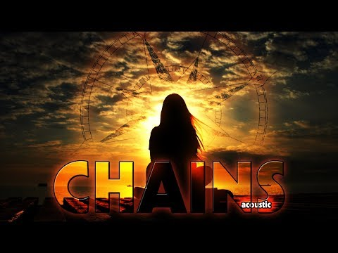 Chains [Acoustic]