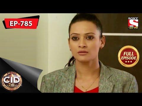 CID(Bengali) - Full Episode 785 - 18th May, 2019