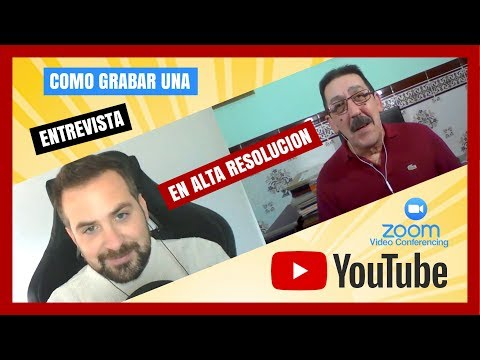 Cómo grabar entrevista en HD para videos  Tutorial | Zoom Conferencia - YouTube