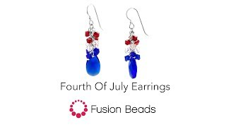 Learn How To Create The Fourth Of July Earrings By Fusion Beads