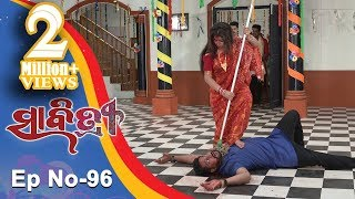 Savitri | Full Ep 96 | 27th Oct 2018 | Odia Serial – TarangTV