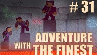 Minecraft Adventure with the Finest - Ep. 31 - STRIP THAT MINE!