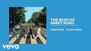 The Beatles   Something (Studio Demo  Audio)