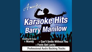 I'd Really Love To See You Tonight (In The Style of Barry Manilow)