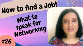 What to speak to the connection : How to find a job#26