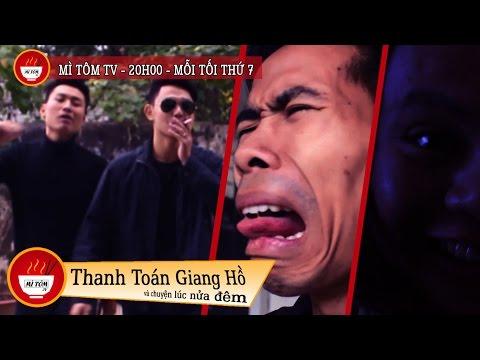 Hài Sinh Viên - Thanh Toán Giang Hồ - Mì Tôm TV Tập 2
