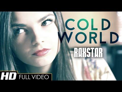 Raxstar - Cold World (Official Video) | SunitMusic