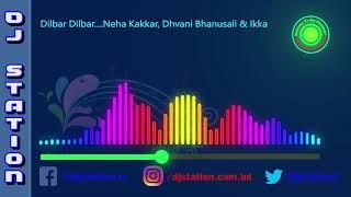 DILBAR | Neha Kakkar | Dhvani Bhanusali | Ikka | Satyameva Jayate