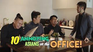 10 Annoying Asians at the Office!