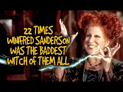 22 Times Winifred Sanderson Was The Baddest Witch Of Them All