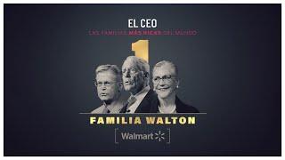 Las familias más ricas del mundo: Familia Walton      #Emporios #Familiares #Walton #Walmart