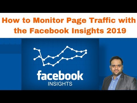 How to Monitor Page Traffic with the Facebook Insights 2019