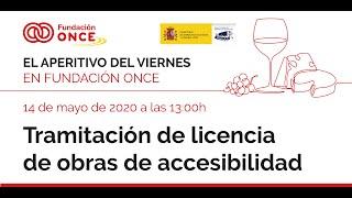 Aperitivo 7: «Tramitación de las licencias de obras de accesibilidad»