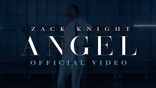 Zack Knight   Angel [Music Video]