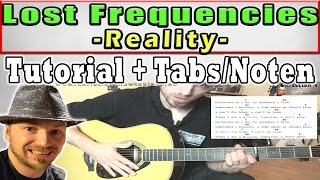 ★Lost Frequencies REALITY Guitar Lesson | Chords+Melodie+TABS