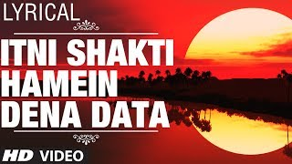 Itni Shakti Hamein Dena Data Full Video with Lyrics | Ankush