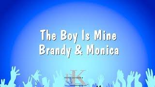 The Boy Is Mine   Brandy & Monica (Karaoke Version)