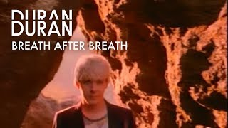 Duran Duran - Breath After Breath