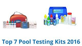 7 Best Pool Testing Kits 2016