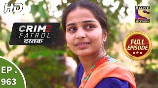Crime Patrol Dastak - Ep 963 - Full Episode - 25th January, 2019