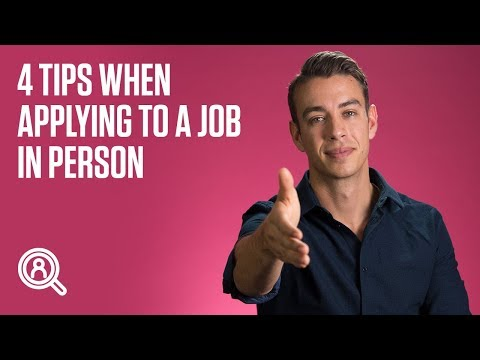 4 tips when applying to a job in person