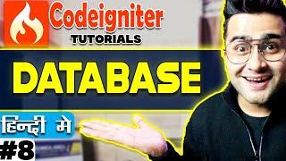 Codeigniter  Tutorial in Hindi (Database) | Part-8