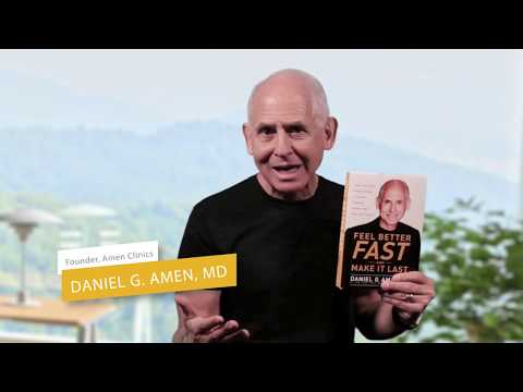 Feel Better Fast and Make It Last by Dr. Daniel G. Amen