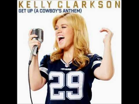 Get Up (A Cowboys Anthem) (Song) by Kelly Clarkson
