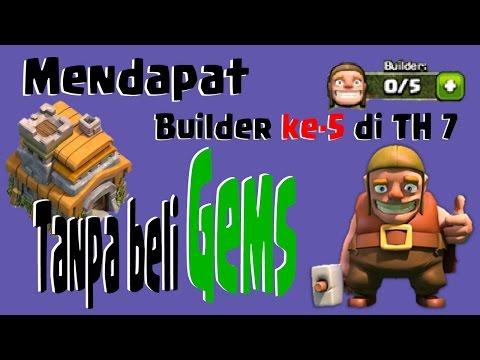 Video Cara Mendapatkan 5 Builder di TH-7 Tanpa Beli Gems