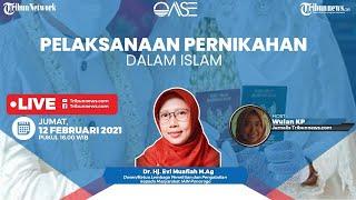 OASE: Pelaksanaan Pernikahan dalam Islam