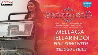 Mellaga Tellarindoi Song With Telugu Lyrics|Shatamanam Bhavati|Sharwanand,Anupama,Mickey J Meyer
