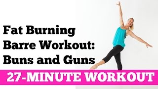 Full Length Fat Burning Barre Workout for Total Body Sculpting: 27-Minute Buns and Guns Workout by jessicasmithtv