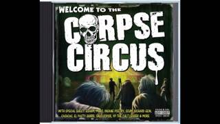 CORPSE CIRCUS  FEAT: MARS (of mad insanity) -  Intro by Esham