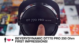 Beyerdynamic DT770 250 Ohm First Impressions Review