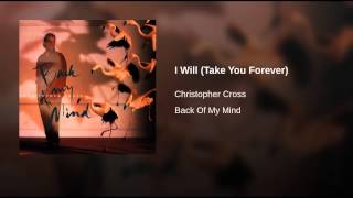 I Will (Take You Forever)